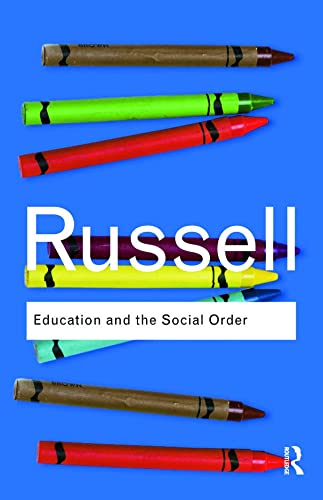 9780415487351: Education and the Social Order (Routledge Classics) (Volume 8)