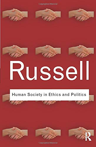 9780415487375: Human Society in Ethics and Politics (Routledge Classics) (Volume 13)