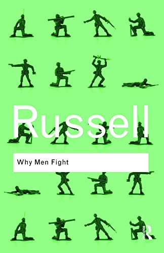 9780415487382: Why Men Fight (Routledge Classics)