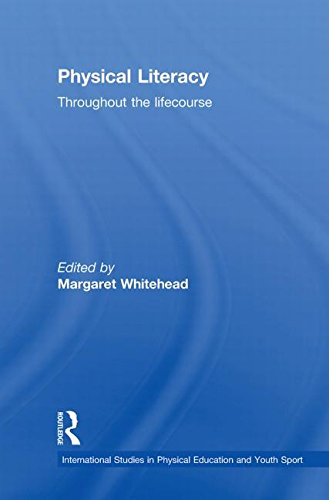 9780415487429: Physical Literacy: Throughout the Lifecourse (Routledge Studies in Physical Education and Youth Sport)