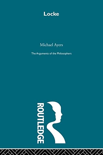 9780415487634: Locke - Arg Phil (The Arguments of the Philosophers)