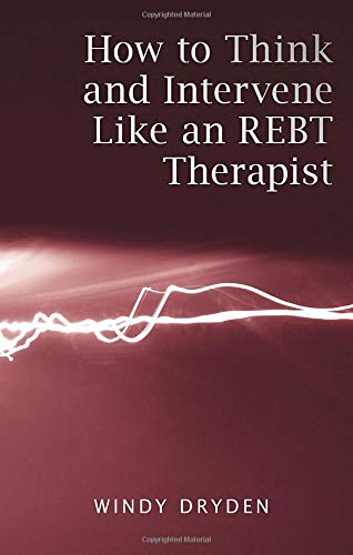 9780415487955: How to Think and Intervene Like an REBT Therapist