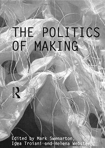 9780415488006: The Politics of Making