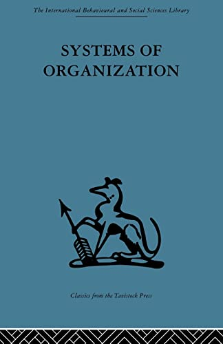 9780415488297: Systems of Organization (The International Behavioural and Social Sciences Library)