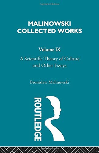 9780415488372: A Scientific Theory of Culture and Other Essays: 1944 (Malinowski Collected Works)
