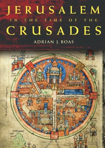 9780415488754: Jerusalem in the Time of the Crusades: Society, Landscape and Art in the Holy City under Frankish Rule