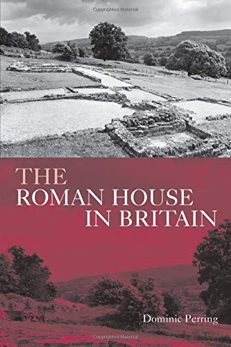9780415488785: The Roman House in Britain