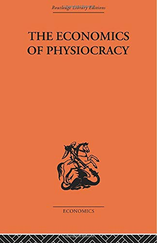 9780415488846: Economics of Physiocracy