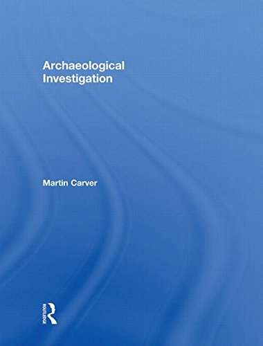 9780415489188: Archaeological Investigation