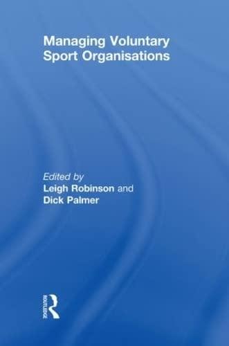 9780415489447: Managing Voluntary Sport Organizations