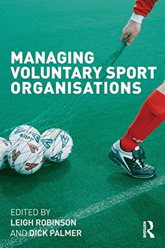9780415489454: Managing Voluntary Sport Organizations