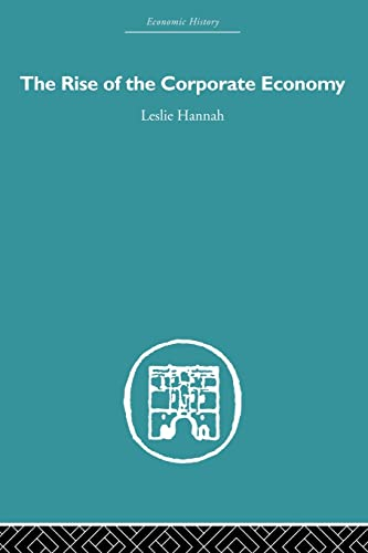 9780415489478: The Rise of the Corporate Economy