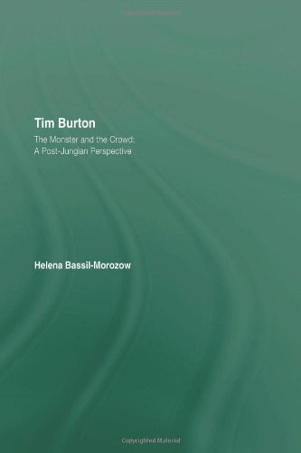 9780415489706: Tim Burton: The Monster and the Crowd: A Post-Jungian Perspective
