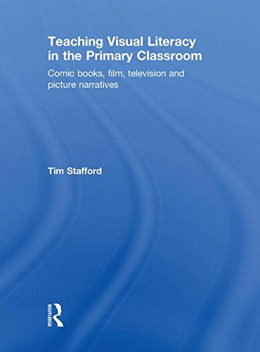 9780415489843: Teaching Visual Literacy in the Primary Classroom: Comic Books, Film, Television and Picture Narratives