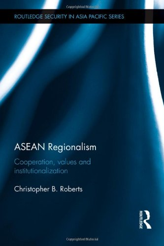 9780415490016: ASEAN Regionalism: Cooperation, Values and Institutionalisation (Routledge Security in Asia Pacific Series)