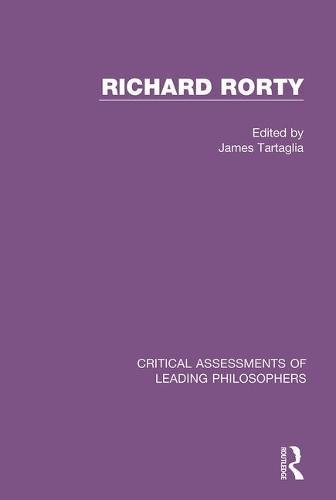 9780415490054: Richard Rorty (Critical Assessments of Leading Philosophers)