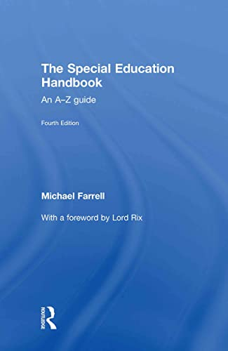The Special Education Handbook: An A-Z Guide: Farrell, Michael