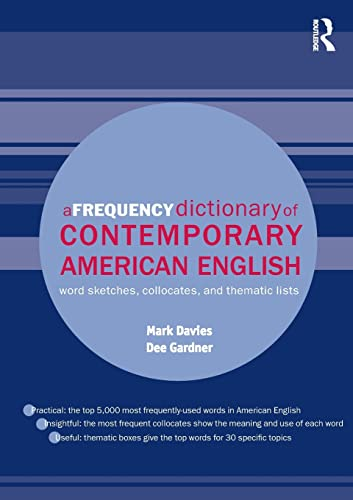 9780415490634: A Frequency Dictionary of Contemporary American English: Word Sketches, Collocates and Thematic Lists (Routledge Frequency Dictionaries)
