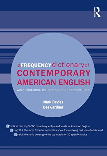9780415490641: A Frequency Dictionary of Contemporary American English: Word Sketches, Collocates and Thematic Lists (Routledge Frequency Dictionaries)