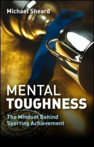 9780415491099: Mental Toughness: The Mindset Behind Sporting Achievement