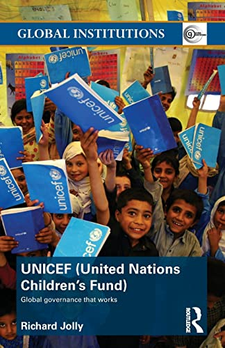 9780415491174: UNICEF (United Nations Children's Fund): Global Governance That Works