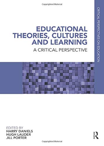 9780415491181: Educational Theories, Cultures and Learning: A Critical Perspective: v. 1 (Critical Perspectives on Education)
