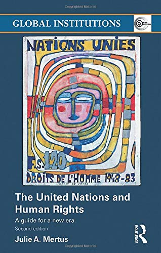 9780415491402: The United Nations and Human Rights: A Guide for a New Era (Global Institutions)
