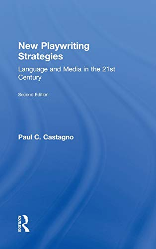 9780415491471: New Playwriting Strategies: Language and Media in the 21st Century