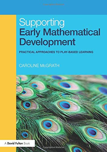 9780415491617: Supporting Early Mathematical Development: Practical Approaches to Play-Based Learning
