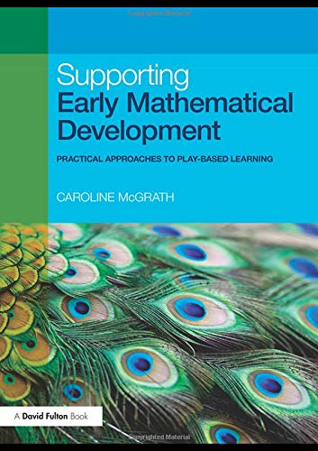 9780415491624: Supporting Early Mathematical Development: Practical Approaches to Play-Based Learning