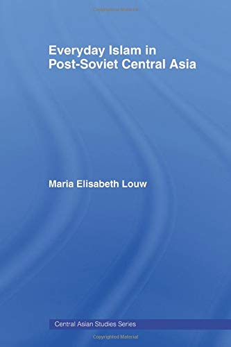 9780415491723: Everyday Islam in Post-Soviet Central Asia