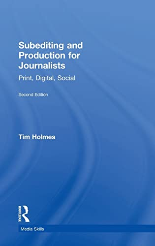 9780415492003: Subediting and Production for Journalists: Print, Digital & Social (Media Skills)