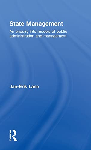 9780415492348: State Management: An Enquiry into Models of Public Administration & Management