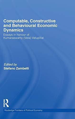 9780415492638: Computable, Constructive and Behavioural Economic Dynamics: Essays in Honour of Kumaraswamy (Vela) Velupillai