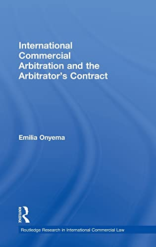 9780415492782: International Commercial Arbitration and the Arbitrator's Contract (Routledge Research in International Commercial Law)