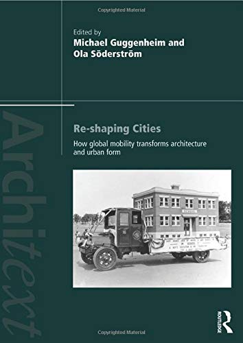 9780415492911: Re-shaping Cities (Architext)