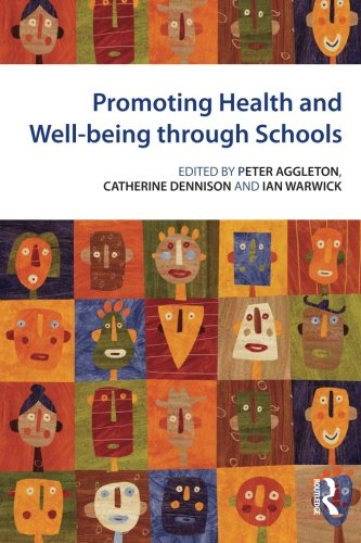 9780415493420: Promoting Health and Wellbeing through Schools