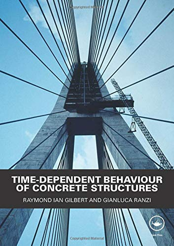 9780415493840: Time-Dependent Behaviour of Concrete Structures