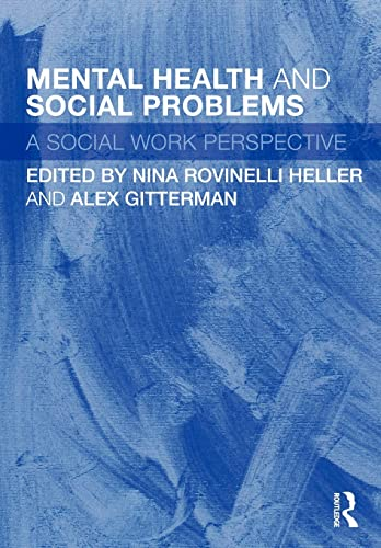 9780415493871: Mental Health and Social Problems: A Social Work Perspective