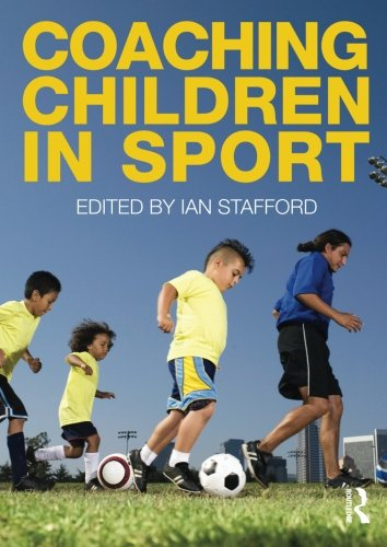 9780415493918: Coaching Children in Sport