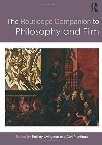 9780415493949: The Routledge Companion to Philosophy and Film (Routledge Philosophy Companions)