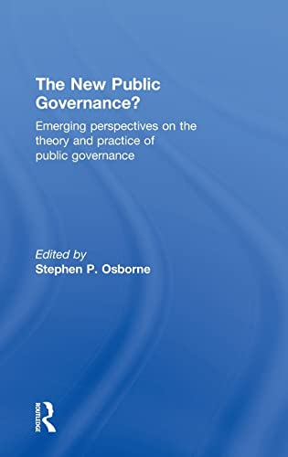 9780415494625: The New Public Governance?: Emerging Perspectives on the Theory and Practice of Public Governance
