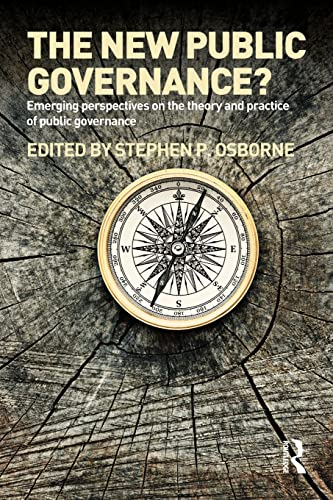 9780415494632: The New Public Governance?: Emerging Perspectives on the Theory and Practice of Public Governance