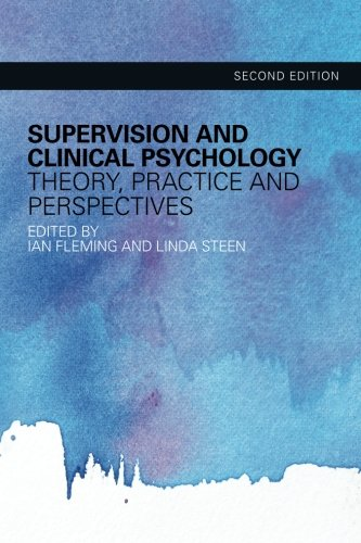 9780415495127: Supervision and Clinical Psychology: Theory, Practice and Perspectives