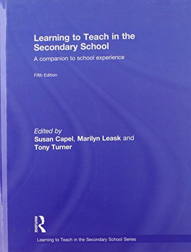 9780415495325: Learning to Teach in the Secondary School: A Companion to School Experience (Learning to Teach Subjects in the Secondary School Series)