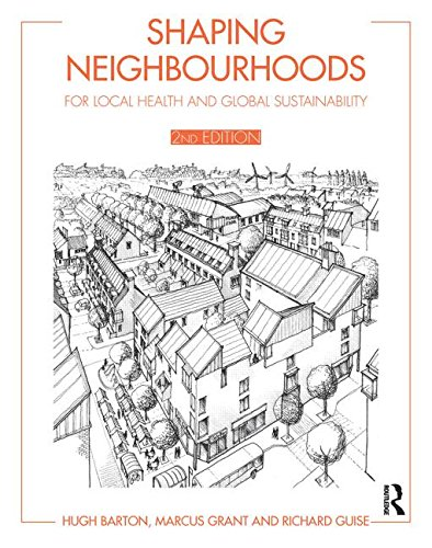 9780415495486: Shaping Neighbourhoods: For Local Health and Global Sustainability