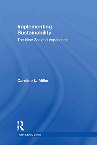 9780415495509: Implementing Sustainability: The New Zealand Experience (RTPI Library Series)