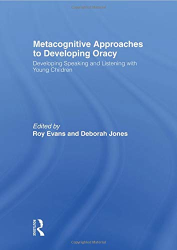 9780415495554: Metacognitive Approaches to Developing Oracy: Developing Speaking and Listening with Young Children