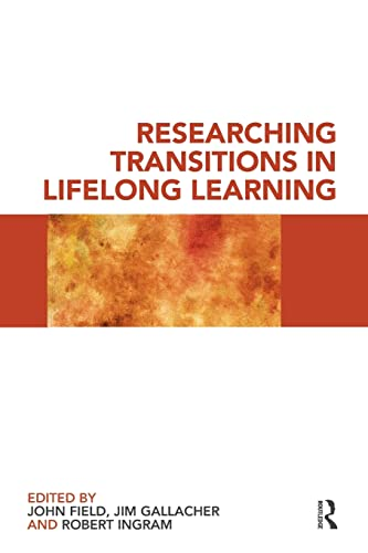 9780415495998: Researching Transitions in Lifelong Learning