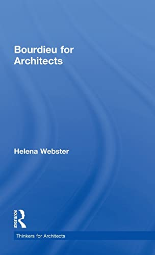 9780415496148: Bourdieu for Architects (Thinkers for Architects)